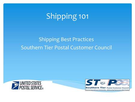 Shipping 101 Shipping Best Practices Southern Tier Postal Customer Council.