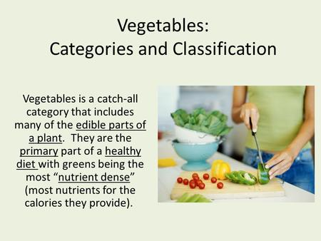 Vegetables: Categories and Classification