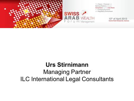 Urs Stirnimann Managing Partner ILC International Legal Consultants
