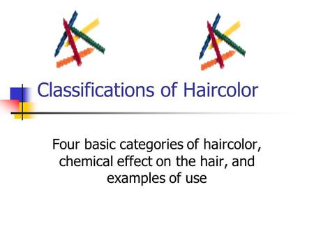 Classifications of Haircolor
