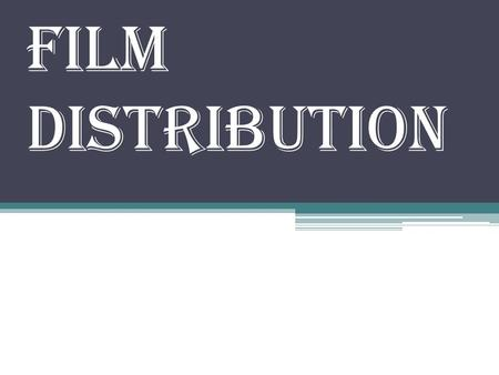 Film distribution. What is film distribution A film distributor is an independent company or occasionally an individual, which acts as the final manager.