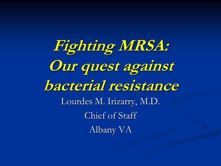 mrsa resistance to anti biotics Swedish strategy to combat antibiotic resistance  measures to limit the need for anti- biotics and minimise the spread of infections.