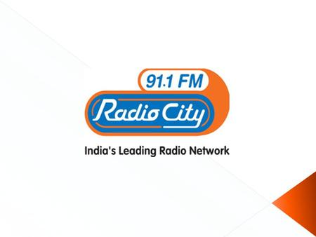  Radio City Bangalore is India's first private FM radio station and was started on July 3, 2001. It launched with presenters such as Rohit Barker,