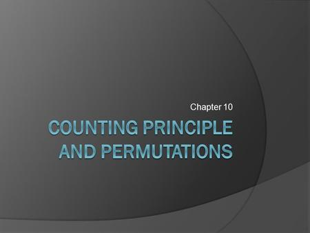 Counting principle and permutations