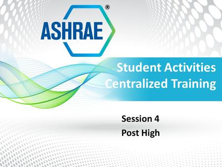 Student Activities Centralized Training Session 4 Post High.