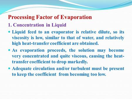 Processing Factor of Evaporation