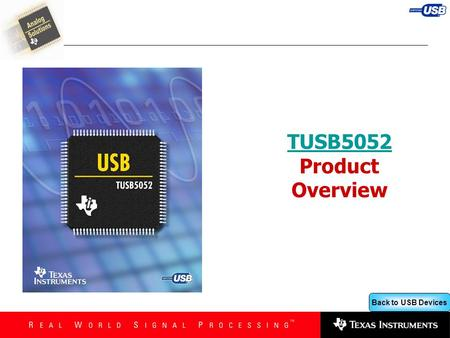 Back to USB Devices TUSB5052 TUSB5052 Product Overview.