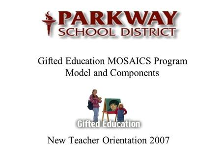 Gifted Education MOSAICS Program Model and Components
