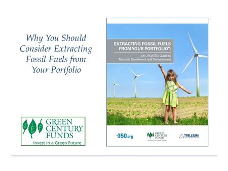 Why You Should Consider Extracting Fossil Fuels from Your Portfolio.
