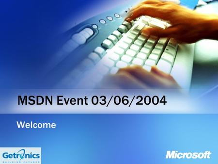 MSDN Event 03/06/2004 Welcome. SharePoint Search Inge De Neef SharePoint Consultant Getronics Belgium