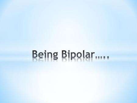 an introduction to the bipolar disorder affecting about 1 of the ppulation The cumulative incidences of bipolar disorders were shown in figure 1  of bipolar disorders using a population-based cohort of patients in taiwan.