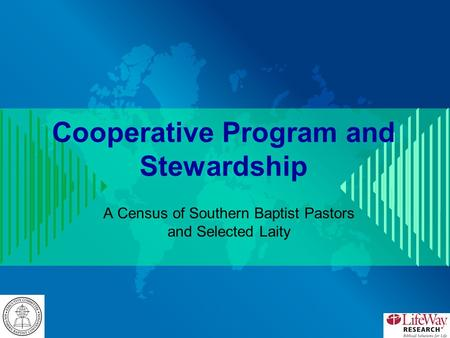 Cooperative Program and Stewardship A Census of Southern Baptist Pastors and Selected Laity.