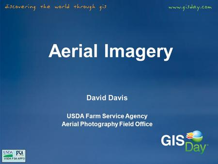 Aerial Imagery David Davis USDA Farm Service Agency Aerial Photography Field Office USDA-FSA-APFO.