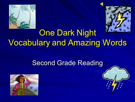 One Dark Night Vocabulary and Amazing Words Second Grade Reading.