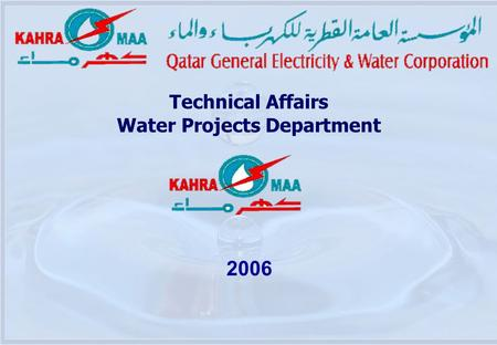 2006 Technical Affairs Water Projects Department.