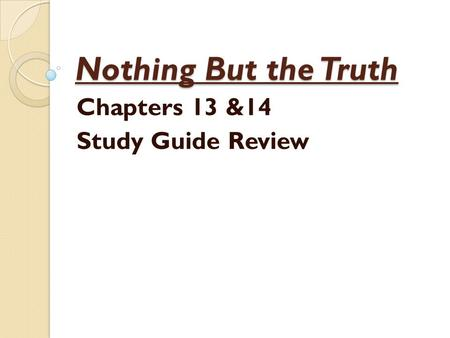 Chapters 13 &14 Study Guide Review