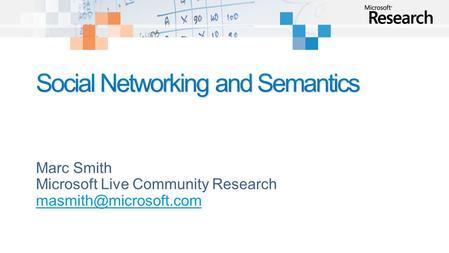 Marc Smith Microsoft Live Community Research