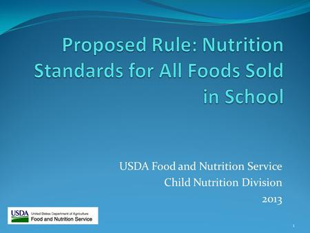 USDA Food and Nutrition Service Child Nutrition Division 2013 1.