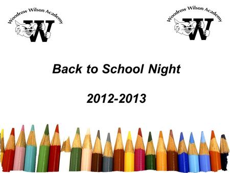 Back to School Night 2012-2013.