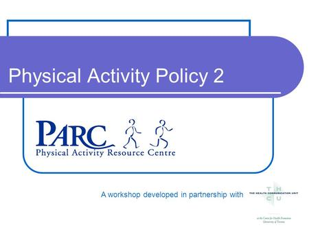 A workshop developed in partnership with Physical Activity Policy 2.