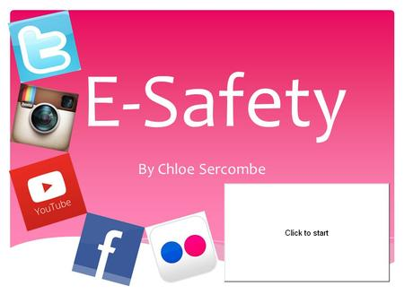 By Chloe Sercombe E-Safety. Social media has become the most common form of bullying? or.