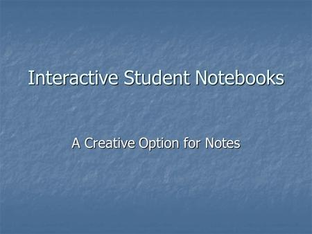 Interactive Student Notebooks A Creative Option for Notes.