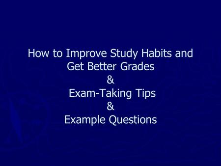 improving study habits essay The purpose of this study is to identify the factors affecting the study habits and the effects to academic performance on psychology students' particularly in the second year level.