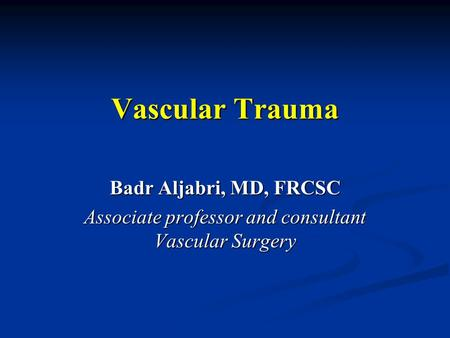 Associate professor and consultant Vascular Surgery