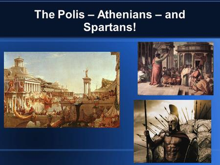 what gave the greeks the athenians the spartans The battle of salamis the spartans had very few ships mardonius recaptured athens, but the greek city-states joined together once more to fight him at the.