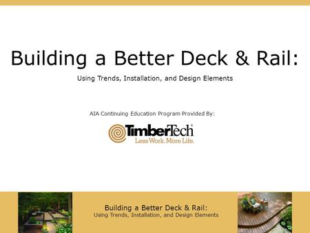 Building a Better Deck & Rail: