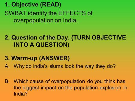 SWBAT identify the EFFECTS of overpopulation on India.