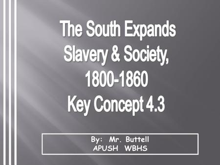 By: Mr. Buttell APUSH WBHS Early Emancipation in the North.