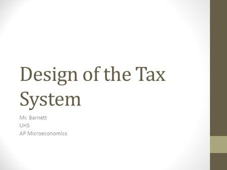 Design of the Tax System