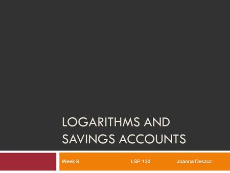 Logarithms and Savings Accounts