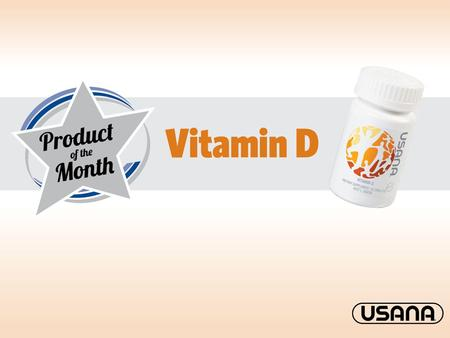What is vitamin D? Fat-soluble vitamin Produced when the sun reacts with a substance in the skin A massive 90 % is made by the skin and only 10% comes.