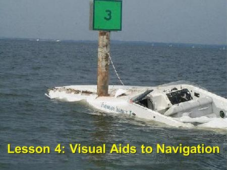 Lesson 4: Visual Aids to Navigation