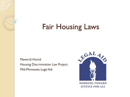 Fair Housing Laws Mawerdi Hamid Housing Discrimination Law Project Mid-Minnesota Legal Aid.