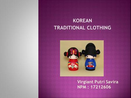 KOREAN TRADITIONAL CLOTHING