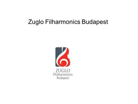 Zuglo Filharmonics Budapest. In 1954 József Záborszky started to organize an orchestra in a secondary school in Budapest. Dániel Hamar matematician remembers: