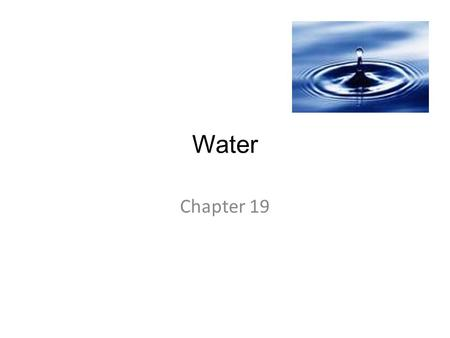 Water Chapter 19.
