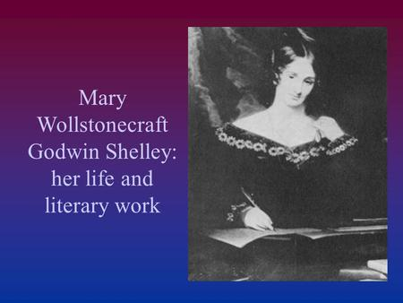 List of works by Mary Shelley