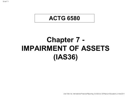 Chapter 7 - IMPAIRMENT OF ASSETS (IAS36)