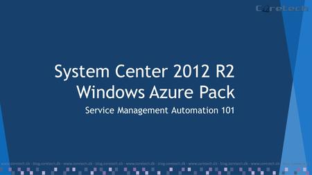 System Center 2012 R2 Windows Azure Pack Service Management Automation 101.