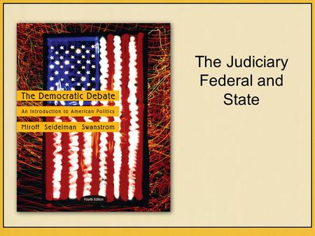 The Judiciary Federal and State. Copyright © Houghton Mifflin Company. All rights reserved.14 | 2 JUDICIAL POWER UNDER Art. III Original Jurisdiction.