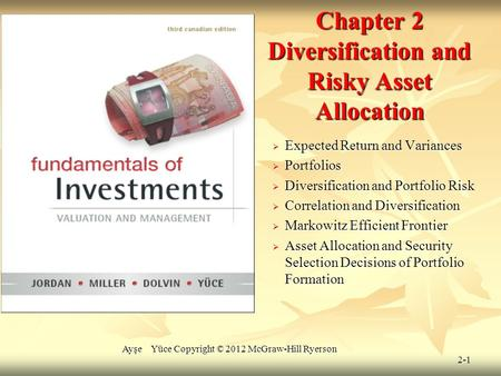 Chapter 2 Diversification and Risky Asset Allocation