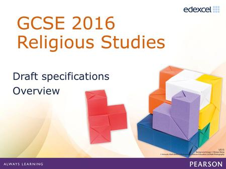 Draft specifications Overview. GCSE Specification B: Full course overview 50% exam (1hr 45 mins) Students choose of 2 of the 3 papers *The two religions.