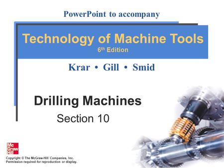 Drilling Machines Section 10.
