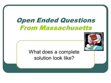 Open Ended Questions From Massachusetts