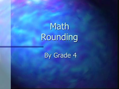 Math Rounding By Grade 4.