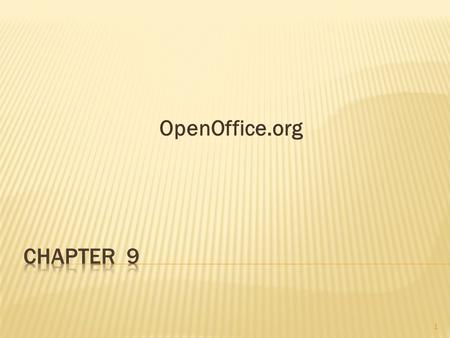 OpenOffice.org 1. Chapter Objectives 2 Describe what OpenOffice.org Office is. Describe each component of the OpenOffice.org suite. Explain the differences.